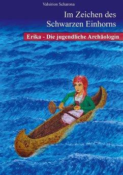 Erika - die jugendliche Archäologin (eBook, ePUB)