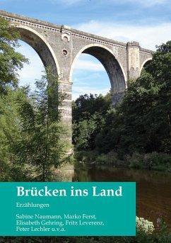 Brücken ins Land (eBook, ePUB)