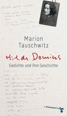 Hilde Domins Gedichte und ihre Geschichte (eBook, ePUB) - Tauschwitz, Marion