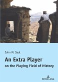 An Extra Player on the Playing Field of History (eBook, ePUB)