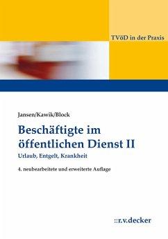 Beschäftige im Öffentlichen Dienst II - Jansen, Beatrix;Kawik, Michael;Block, Alexander