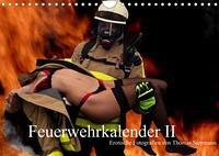 Feuerwehrkalender II - Erotische Fotografien von Thomas Siepmann (Wandkalender 2022 DIN A4 quer)