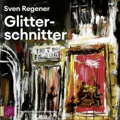 Glitterschnitter, 2 MP3-CD - Regener, Sven