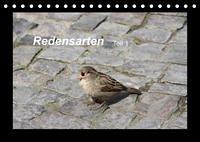 Redensarten Teil 1 (Tischkalender 2022 DIN A5 quer)