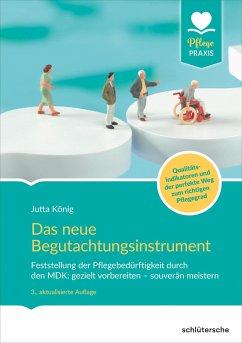 Das Begutachtungsinstrument (BI) - König, Jutta