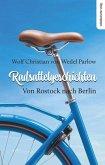 Radsattelgeschichten. Von Rostock nach Berlin