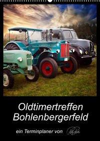Terminplaner - Oldtimertreffen in Bohlenbergerfeld (Wandkalender 2022 DIN A2 hoch)