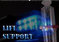 Life Support (Wandkalender 2022 DIN A2 quer)