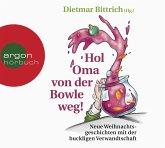 Hol Oma von der Bowle weg!, 2 Audio-CD