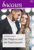 Der Playboy und die Eisprinzessin (eBook, ePUB)