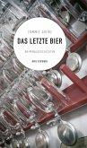Das letzte Bier (eBook) (eBook, ePUB)