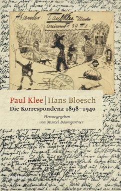 Die Korrespondenz 1898-1940 (eBook, PDF) - Klee, Paul; Bloesch, Hans