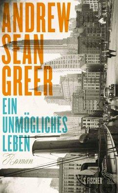 Ein unmögliches Leben (Mängelexemplar) - Greer, Andrew Sean