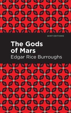 The Gods of Mars (eBook, ePUB) - Burroughs, Edgar Rice
