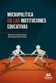 Micropolítica en las instituciones educativas (eBook, ePUB)