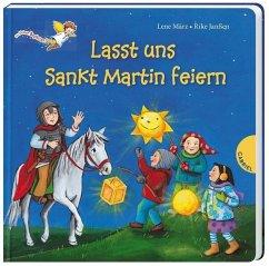 Dein kleiner Begleiter: Lasst uns Sankt Martin feiern (Mängelexemplar) - März, Lene