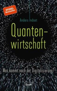 Quantenwirtschaft (Mängelexemplar) - Indset, Anders