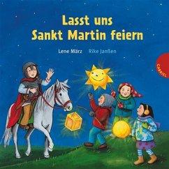 Lasst uns Sankt Martin feiern (Mängelexemplar) - März, Lene; Janßen, Rike