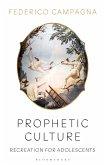 Prophetic Culture (eBook, PDF)