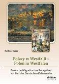 Polacy w Westfalii - Polen in Westfalen