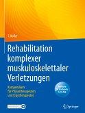 Rehabilitation komplexer muskuloskelettaler Verletzungen