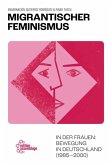 Migrantischer Feminismus