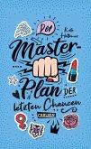 Der Masterplan der letzten Chancen (eBook, ePUB)