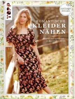 Cottage Dreams - Romantische Kleider nähen - Lorenz, Sabine