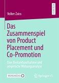 Das Zusammenspiel von Product Placement und Co-Promotion (eBook, PDF)