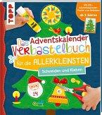 Das Adventskalender-Verbastelbuch für die Allerkleinsten. Schneiden und Kleben. Mit XXL-Poster