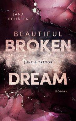 Beautiful Broken Dream