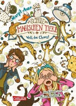 Voll das Chaos! / Die Schule der magischen Tiere Bd.12 (eBook, ePUB)