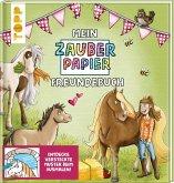 Mein Zauberpapier Freundebuch Süße Pferde