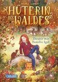 Theater mit Familie Igel / Hüterin des Waldes Bd.3 (eBook, ePUB)