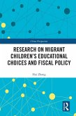 Research on Migrant Children's Educational Choices and Fiscal Policy (eBook, ePUB)