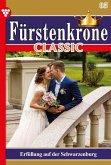 Fürstenkrone Classic 85 - Adelsroman (eBook, ePUB)