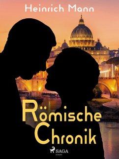 Römische Chronik (eBook, ePUB) - Mann, Heinrich