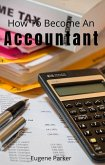 How To Become An Accountant (eBook, ePUB)