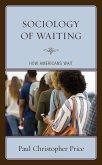 Sociology of Waiting (eBook, ePUB)