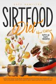 Sirtfood Diet: A Quick Start Guide To Lose Weight And Burn Fat Fast Activating Your