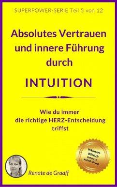 INTUITION - Vertrauen & innere Führung (eBook, ePUB) - de Graaff, Renate