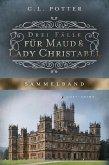 Drei Fälle für Maud und Lady Christabel (eBook, ePUB)