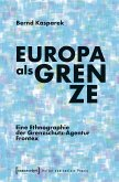 Europa als Grenze (eBook, PDF)