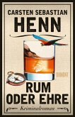 Rum oder Ehre / Kulinarische Kriminalromane Bd.2