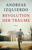 Revolution der Träume / Wege der Zeit Bd.2