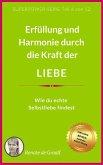LIEBE - Erfüllung & Harmonie (eBook, ePUB)