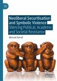 Neoliberal Securitisation and Symbolic Violence (eBook, PDF)