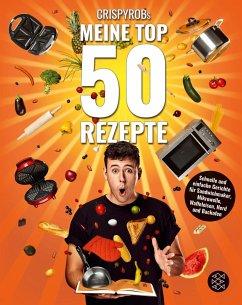 CrispyRobs Meine Top 50 Rezepte (Mängelexemplar) - CrispyRob