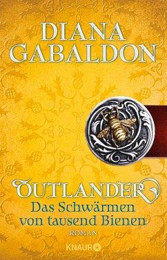 Outlander - Das Schwärmen von tausend Bienen / Highland Saga Bd.9 (eBook, ePUB) - Gabaldon, Diana