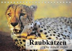 Raubkatzen. Die leisen Jäger (Tischkalender 2022 DIN A5 quer)